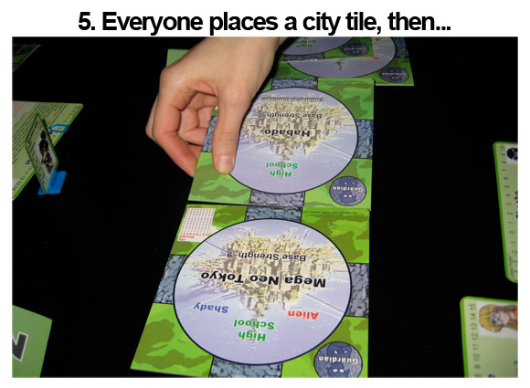 5. Everyone places a city tile, then...
